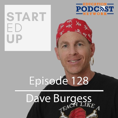 Dave Burgess: Disrupt Like A Pirate