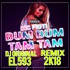 BUM BUM TAM TAM - MC FIOTI REMIX 2K18 DJ ORIGINAL EL 593 (DESCARGAR EN BUY)