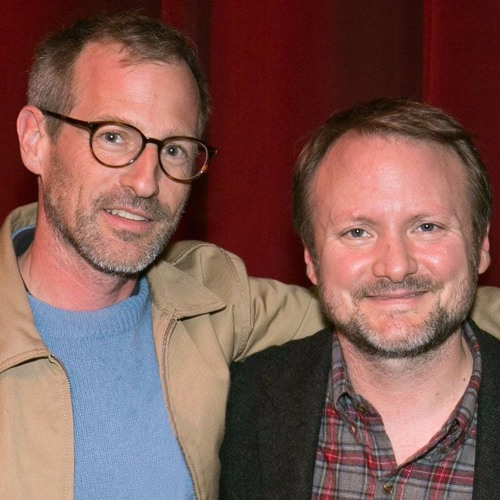 Star Wars: The Last Jedi with Rian Johnson and Spike Jonze (Ep. 123)
