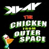 THE CHICKEN FROM OUTER SPACE (free download)