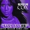 Deborah Cox - Easy As Life( Offer Nissim Remix -  Itai Barel Intro Mix)