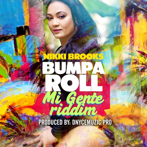 Nikki Brooks _Bumpa Roll_ Mi Gente Remix F.N Mst