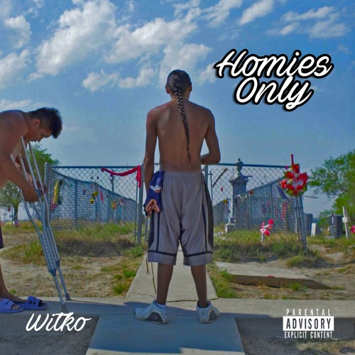 Homies Only