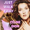 Just Walk Away (Céline Dion) Tenor Sax