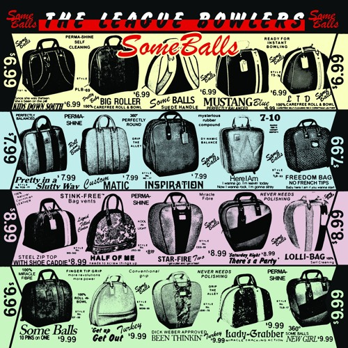 The League Bowlers - Some Balls Deluxe