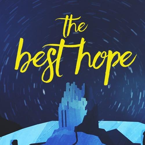 The Best Hope week three Living Water 12/17/17 Guest Tom Harmon
