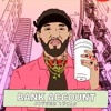 Joyner Lucas- Bank Account (Remix)