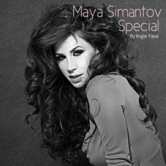 MAYA SIMANTOV SPECIAL By Roger Paiva