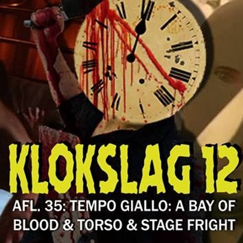 35. Tempo Giallo: A Bay Of Blood (1971) & Torso (1973) & Stage Fright (1987)
