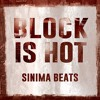 Block Is Hot