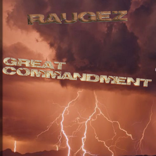 Raugez - Great Commandment