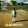 Brighter Than You