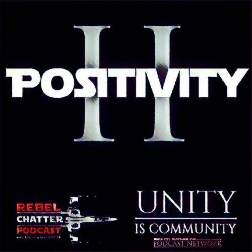 Positivity II | A Brick City Blockade Podcast Network Discussion