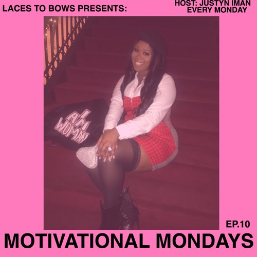 MOTIVATIONAL MONDAYS (EP.10) (FILM RELEASE PT.1)