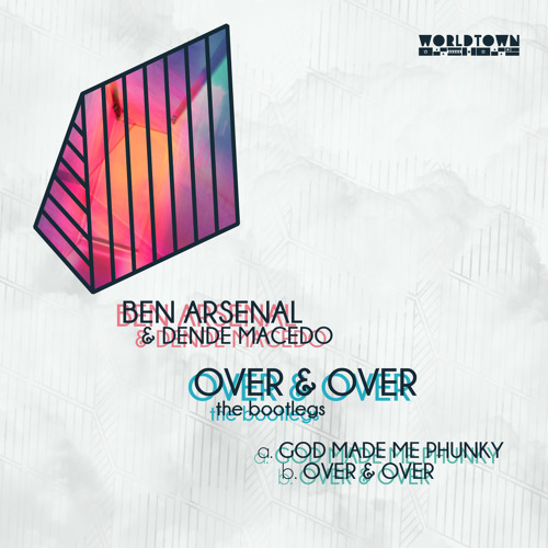 Over and Over (Bootleg) by BenArsenal   Ben Arsenal   Free Listening