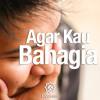 Download Ceramah Singkat: Agar Kau Bahagia - Ustadz Mizan Qudsiyah, Lc.