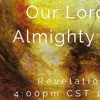 Our Lord God Almighty Reigns