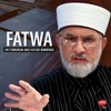 Fatwa on Suicide Bombings and Terrorism [Speech Shaykh-ul-Islam Dr. Muhammad Tahir-ul-Qadri]