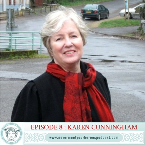 Episode 8 - Karen J. Cunningham (Part 1)