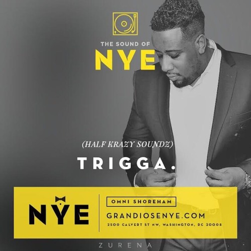 GRANDIOSE NYE PROMO MIX BY TRIGGA HALFKRAZY
