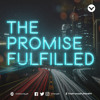 The Promise Fulfilled Week 3: Jojo Agot