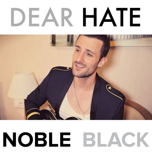 Dear Hate - NOBLE BLACK (Maren Morris cover)