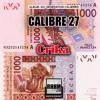 CRIKA - CALIBRE 27