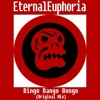 EternalEuphoria - Bingo Bango Bongo (Original Mix) [FREE DL]
