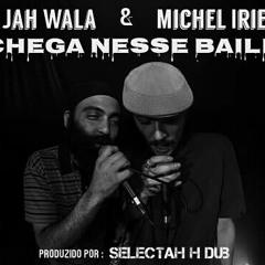 H - DUB Atende Jah Wala E Michel Irie