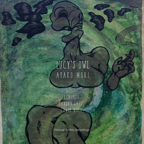 Lucy´s Owl (Chris Mole Remix)/ Ayako Mori *FREE DOWNLOAD EP*