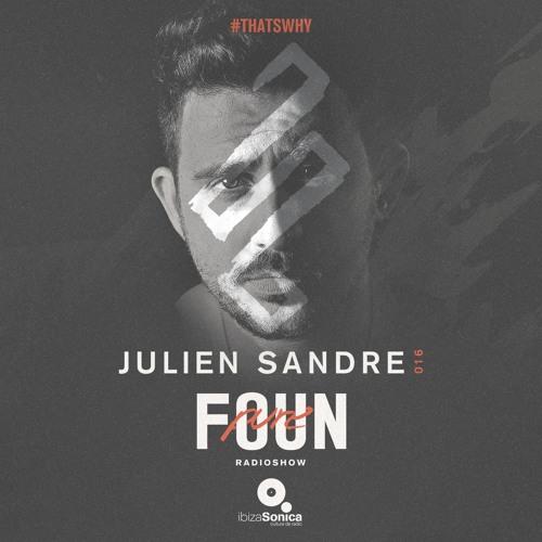 PURE FOUN 016 · JULIEN SANDRE · Ibiza Sonica Radio