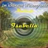 Isabella - Im Schönsten Wiesengrunde
