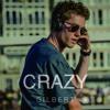 Lost Frequencies & Zonderling - Crazy (Gilbert Remix)