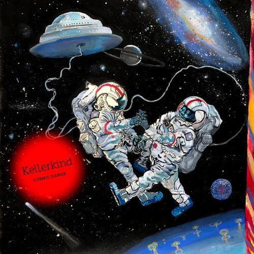 Kellerkind - Cosmic Dance - SVT207 OUT NOW