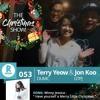 53: The Christmas Show! - Jon Koo (GTPJ) & Terry Yeow (DUMC) | Have Yourself ... - Winny Jessica