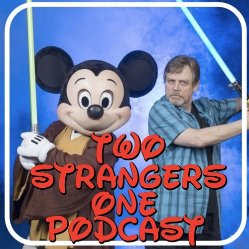 Ep 255 - Disney Saves The Day (but Net Neutrality goes away)