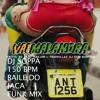 ANITTA - VAI MALANDRA [Dj Soppa 150bpm remix] Baile do Jaca