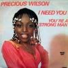 PRECIOUS WILSON - I Need You