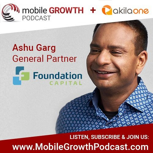 Episode 5: The Decade of the CMO with Ashu General, Partner at Foundation Capital