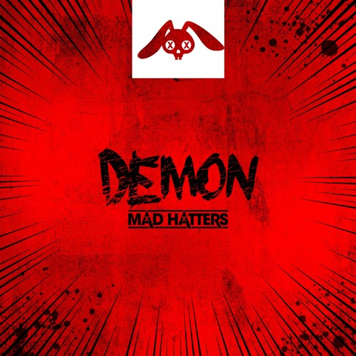 Mad Hatters -  Demon [ FREE DOWNLOAD ]