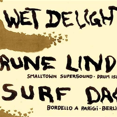 Rune Lindbæk Live @ Wet Delights - Berlin 2017