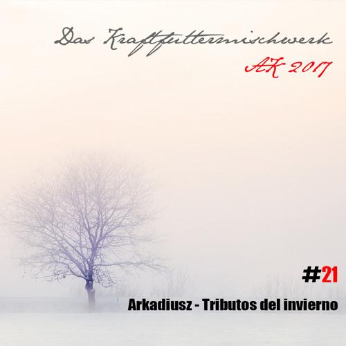 2017 #21: Arkadiusz - Tributos del invierno
