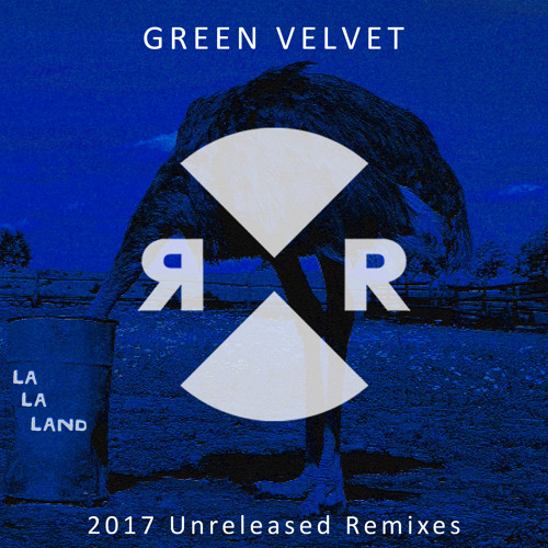 Green Velvet - La La Land (Walker & Royce Remix)