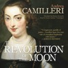 The Revolution of the Moon by Andrea Camilleri, read by Grover Gardner