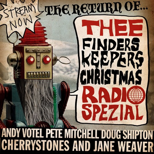 Finders Keepers Radio - Christmas Special Part Three