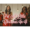 Put A Little Christmas In It feat RJ Tolson & Irene Keogh