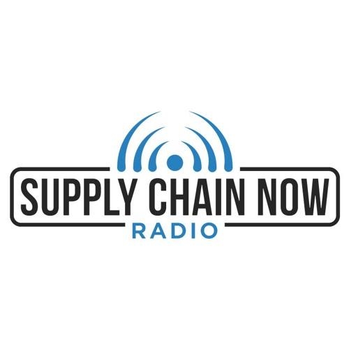 Supply Chain Now Radio, Episode 8