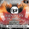 MINISTRY of HOUSE 035 by DAVE & EMTY