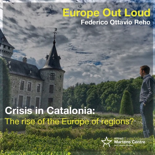 Crisis in Catalonia: the rise of the Europe of regions?