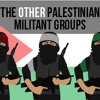 The Other Palestinian Militant Groups